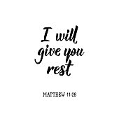 I will give you rest. Lettering. calligraphy vector. Ink illustration.