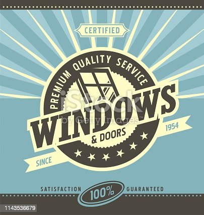 Windows and doors retail and service. Retro poster layout. Vintage ad template. Premium quality service for PVC and aluminum window frames.