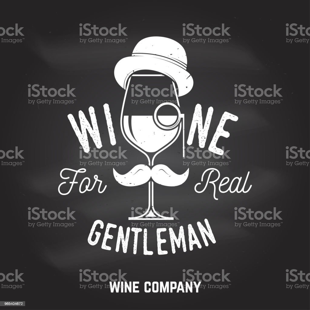 Wine for real gentleman. Winery company badge, sign or label royalty-free wine for real gentleman winery company badge sign or label stock vector art & more images of agriculture