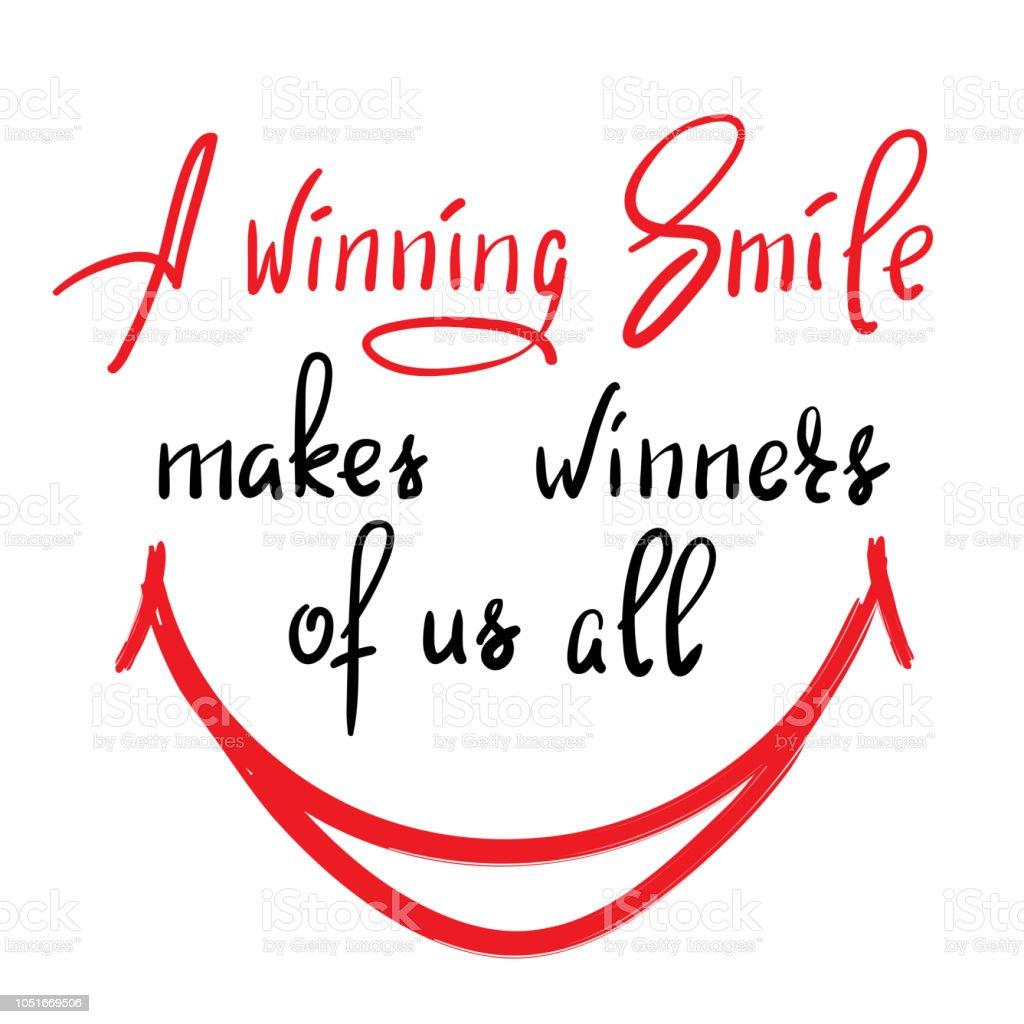 Un Sourire Rend Gagnants De Nous Tous Citation De Motivation Drôle