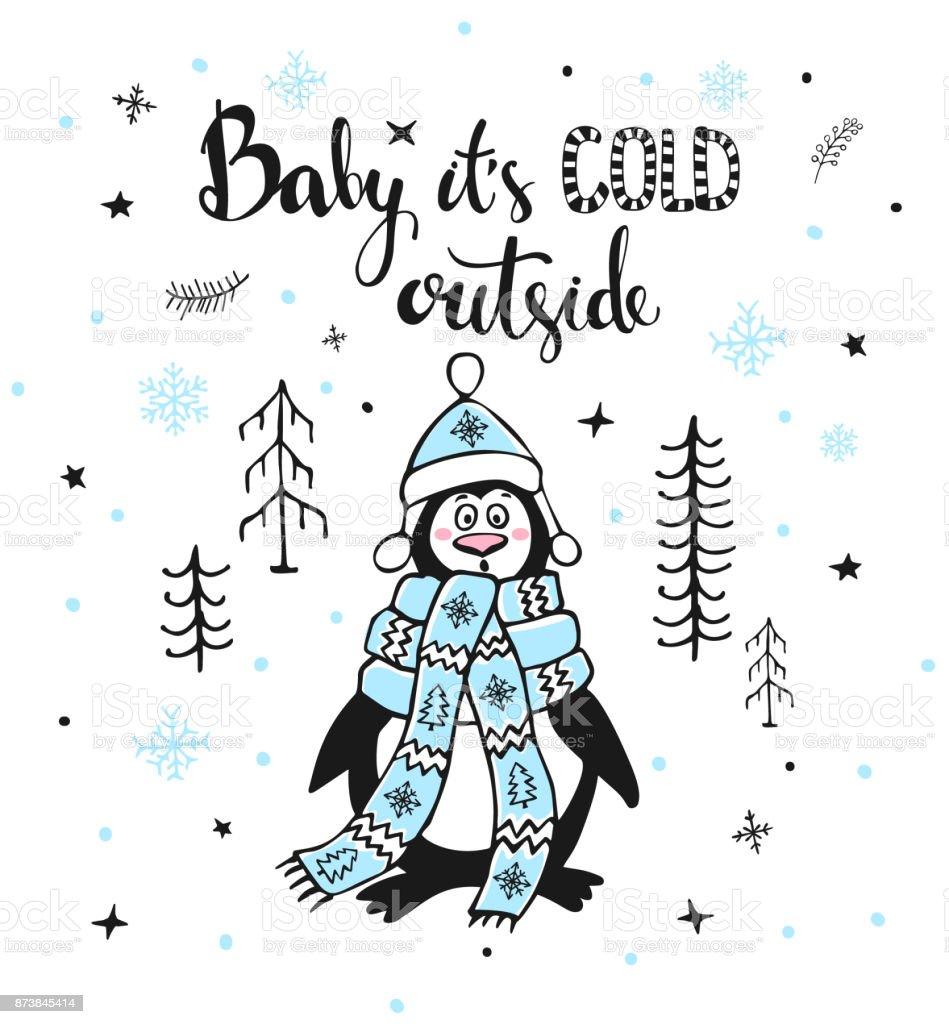 tarjeta de felicitación de invierno con lindo divertido congelación fuera en pingüino bosque y citar manuscritos bebé su exterior frío - ilustración de arte vectorial