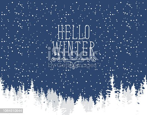 Vector winter banner with words Hello Winter. Winter night landscape with snowfall and white tops of centuries-old fir trees on the background of dark blue sky with snowflakes