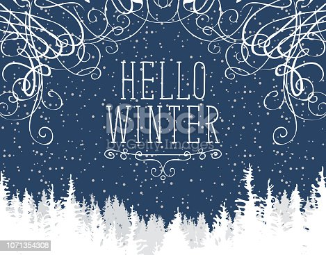 Vector winter banner with words Hello Winter and curlicues. Winter night landscape with snowfall and white tops of centuries-old fir trees on the background of dark blue sky with snowflakes