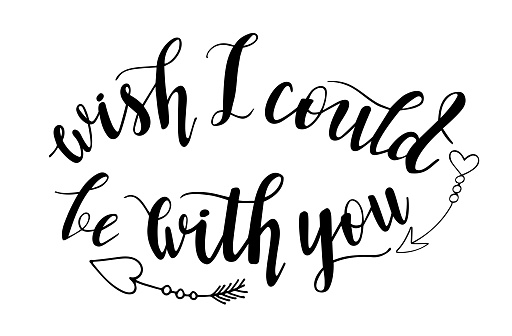 Wish I could be with you hand lettering vector. Lockdown Saint Valentines day love quotes and phrases for cards, banners, posters, mug, scrapbooking, pillow case, phone cases and clothes design.