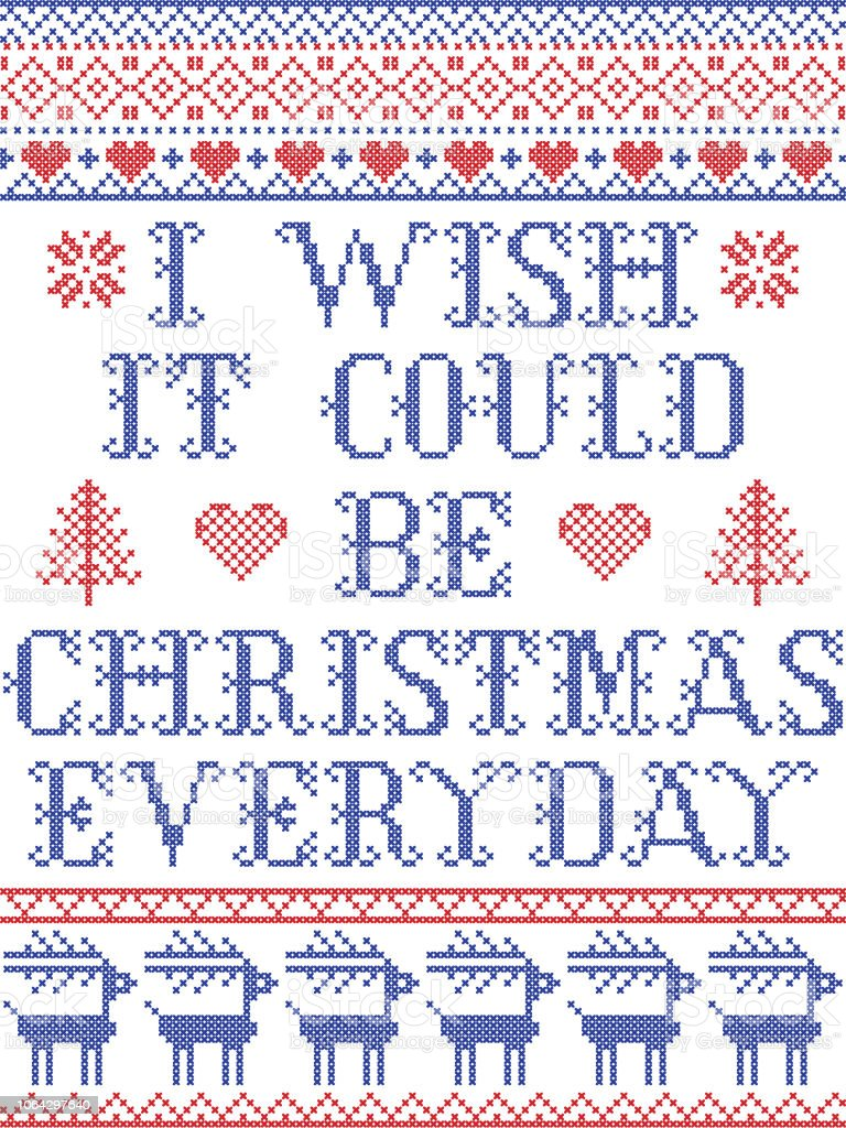 I Wish It Could Be Christmas Everyday Scandinavian Vector Seamless ...