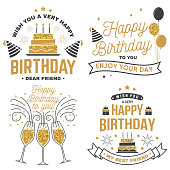 Wish you a very happy Birthday dear friend. Badge, sticker, card, with birthday hat, firework and cake with candles. Vector. Set of vintage typographic design for birthday celebration emblem