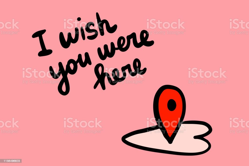 I Wish You Were Here Hand Drawn Vector Illustration With
