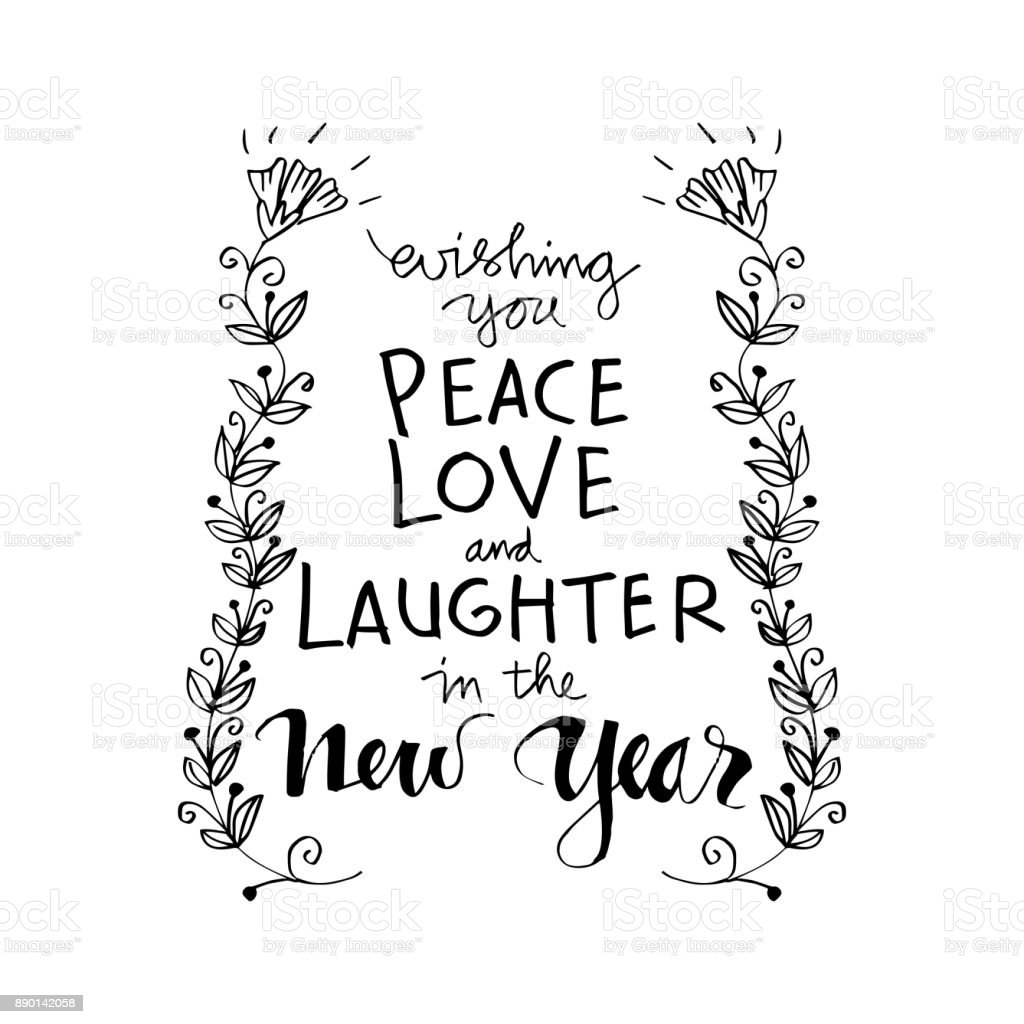 Wishing You Peace Love And Laughter In The New Year Motivational ...