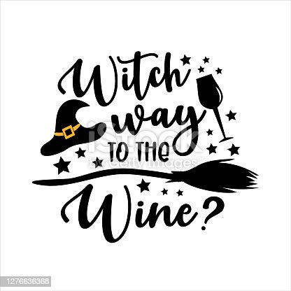 Witch Way To The Wine? - funny Halloween text with witch hat and broom. Good for t shirt print, poster, card, party decoration and gift design.