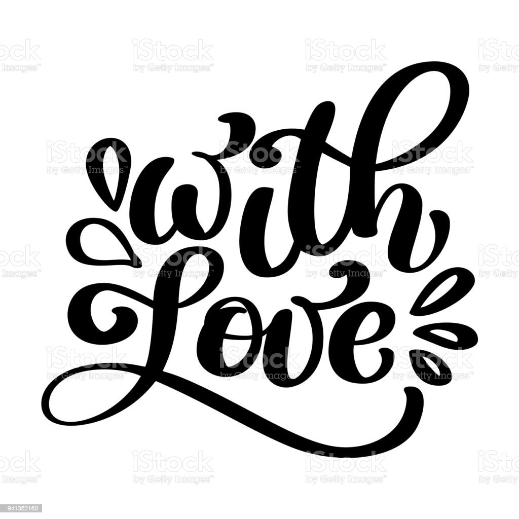 With Love Hand Lettering Handmade Calligraphy Vintage Vector Text On White Background
