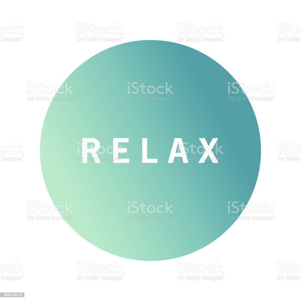 With quote inscription Relax on an blurred background.Icon with an inscription on a turquoise background a relax. vector art illustration
