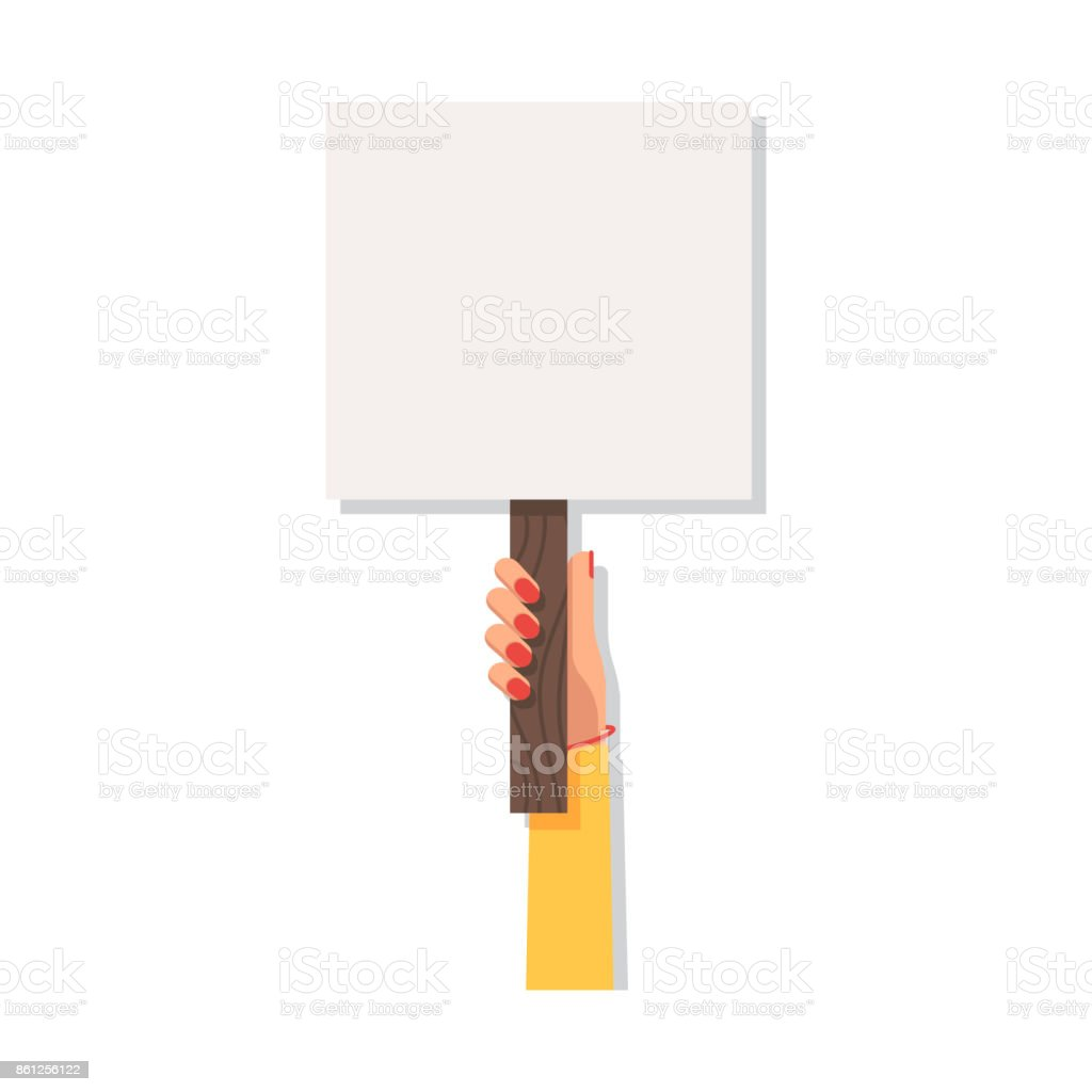 Woman hand holding blank picket placard vector art illustration