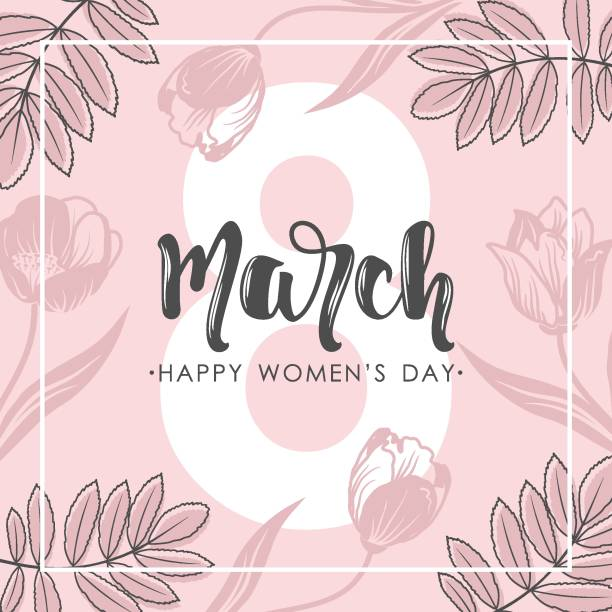 women day greeting card with hand drawn flowers background. text lettering for 8 march woman holiday. vector template with lettering design and hand draw texture. design for card, poster, flyer . - international womens day stock illustrations, clip art, cartoons, & icons