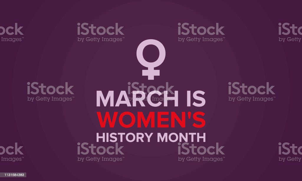 8119e2522b9c5c Women's History Month. Celebrated during March in the United States, United  Kingdom, and