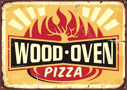 Wood oven fired pizza vintage metal sign