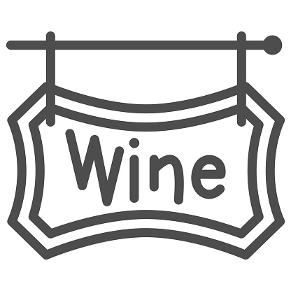 Wooden signboard with text Wine line icon, Wine festival concept, hanging wine board sign on white background, Winery street banner icon in outline style for mobile. Vector graphics.