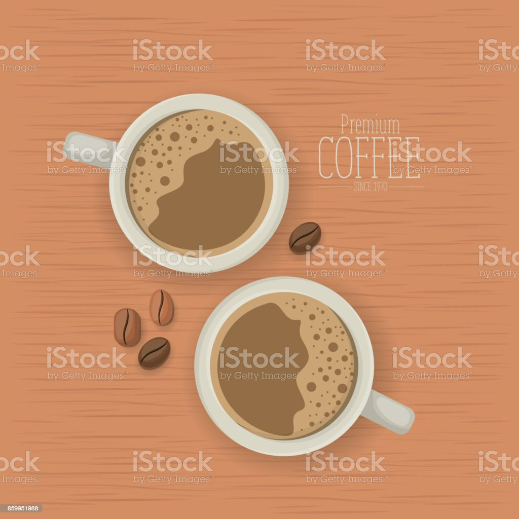 wooden texture background of premium coffee beans of since 1970 with beans and top view porcelain cups with foam vector art illustration