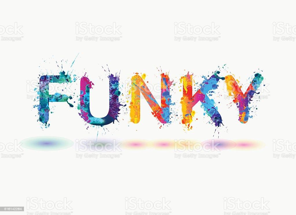 Word FUNKY Rainbow splash paint isolated on white background