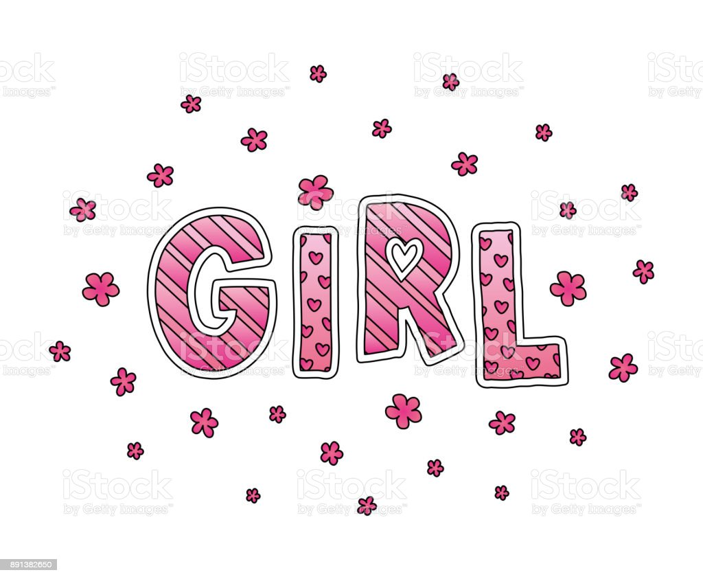 Word Girl with flowers. Hand lettering. Pink colors. Print for cards, woman shirt and baby clothes. Vector illustration. vector art illustration