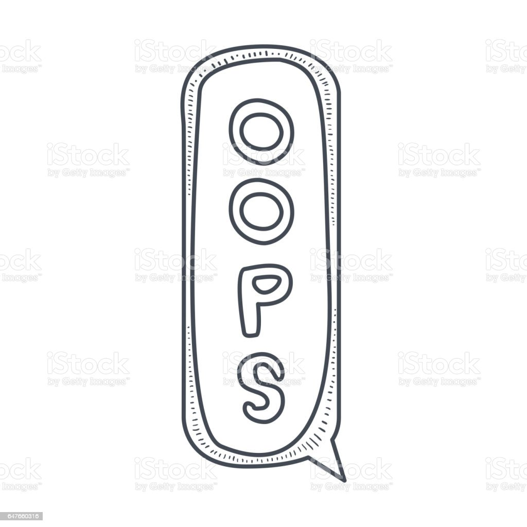 Word Oops Hand Drawn Comic Speech Bubble Template Isolated Black And ...