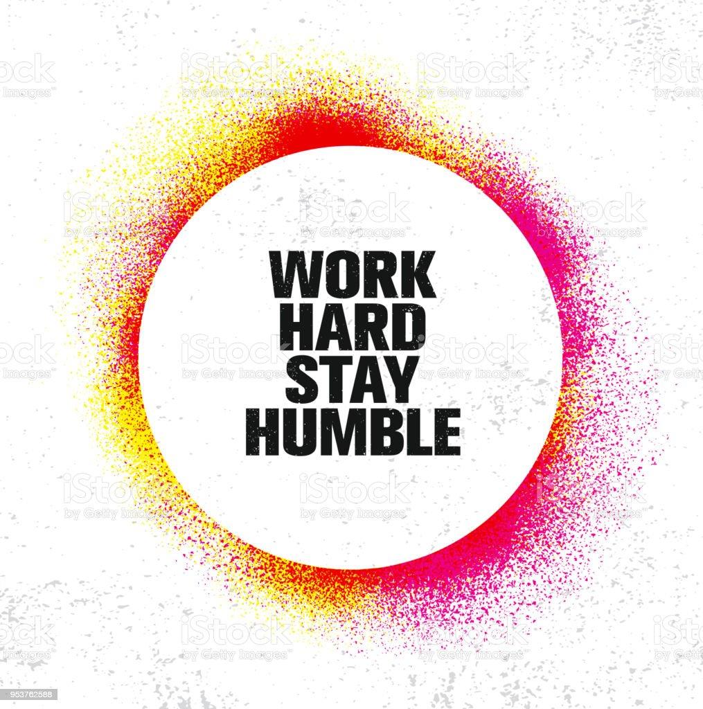 Travailler Dur Séjour Humble Inspirant Modèle Affiche De Motivation ...
