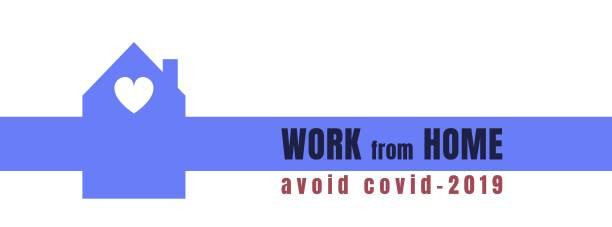 Work home avoid covid-2019 - poster for quarantine times vector art illustration