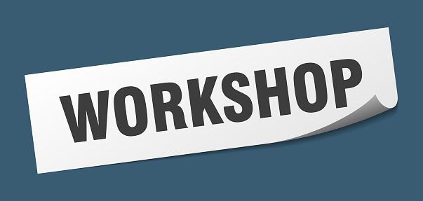 workshop sticker. workshop square isolated sign. workshop