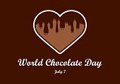Chocolate heart vector. Liquid chocolate heart icon. World Chocolate Day Poster, July 7