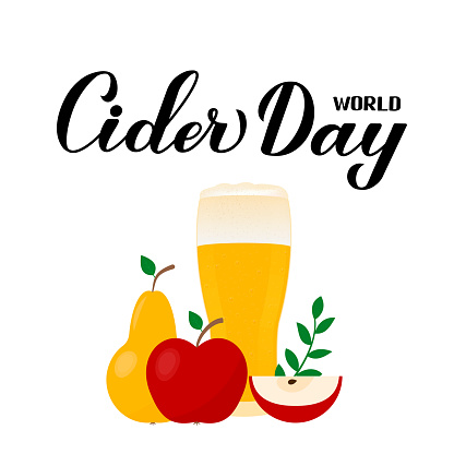 World Cider Day calligraphy lettering with apple, pear and glass of beverage isolated on white . Vector template for typography poster, banner, flyer, sticker, t-shirt, postcard, emblem design, etc.
