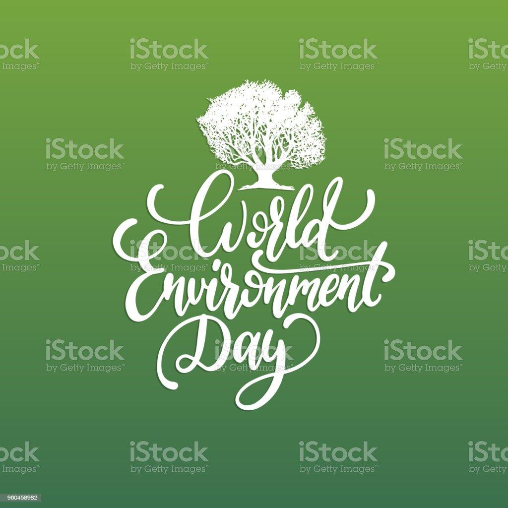 Ilustração De Frase Manuscrita Da Ambiente Dia Mundial Sobre Fundo