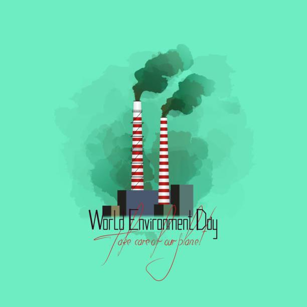世界環境日。刻字-照顧我們的星球。植物的管子產生煙霧。 工廠污染了大自然。向量藝術插圖
