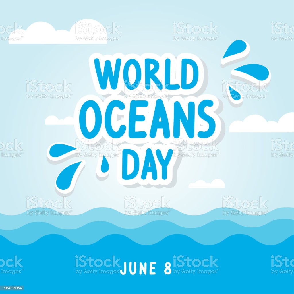World Oceans Day Greeting Card Vector illustration royalty-free world oceans day greeting card vector illustration stock vector art & more images of backgrounds
