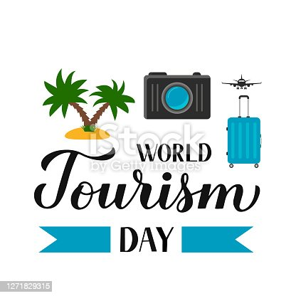 istock World Tourism Day calligraphy hand lettering. Vector template for typography poster, greeting card, postcard, banner, flyer, sticker, t-shirt, etc 1271829315