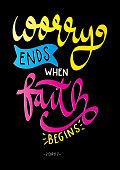 Worry Ends When Faith Begins