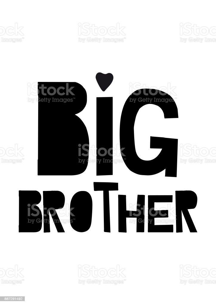 written big brother vector art illustration