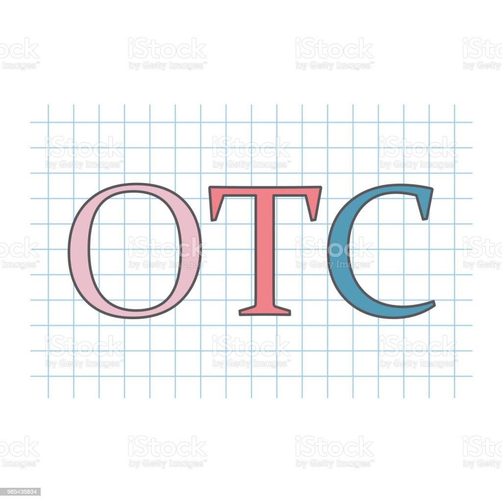 OTC (Over The Counter) written on checkered paper sheet - Grafika wektorowa royalty-free (Apteka)