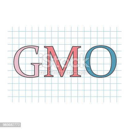 GMO (Genetically Modified Organism) written on checkered paper sheet- vector illustration