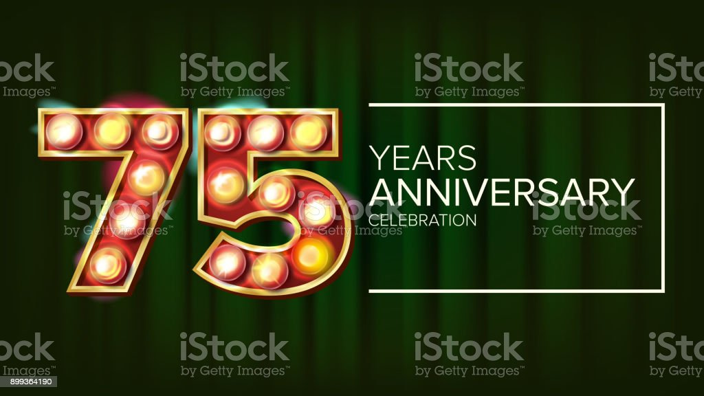 75 Years Anniversary Banner Vector. Seventy-five, Seventy-fifth Celebration. Glowing Lamps Number. For Birthday Poster Template Design. Business Green Background Illustration vector art illustration