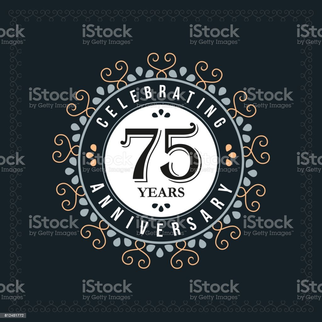 75 years anniversary design template. Vector and illustration. celebration anniversary logo. classic, vintage style vector art illustration