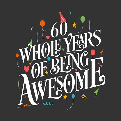 60 Years Birthday and 60 years Anniversary Celebration Typo