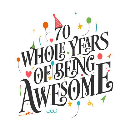 70 Years Birthday and 70 years Anniversary Celebration Typo