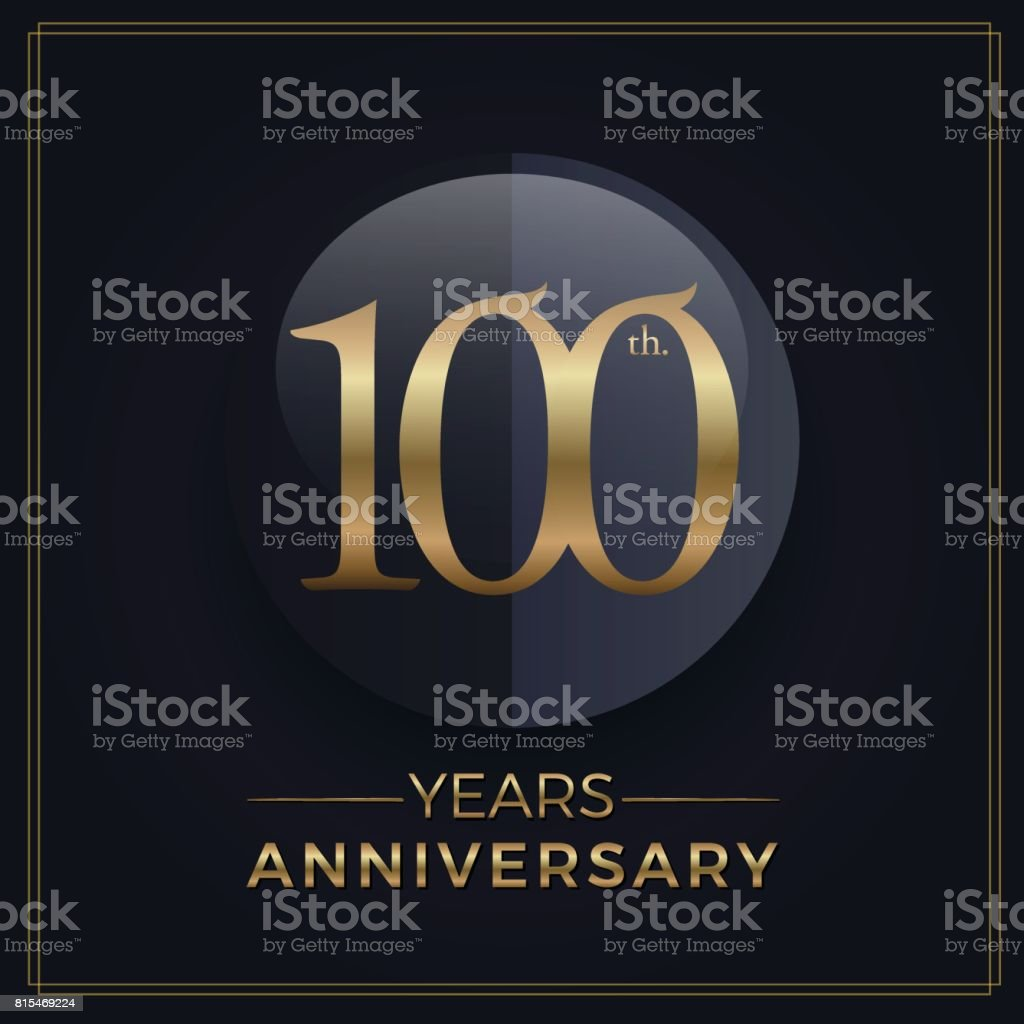 100 years gold and black anniversary celebration simple emblem template on dark background vector art illustration
