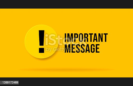istock Yellow Important message popup. Attention please bubble isolated on white. 1269172469