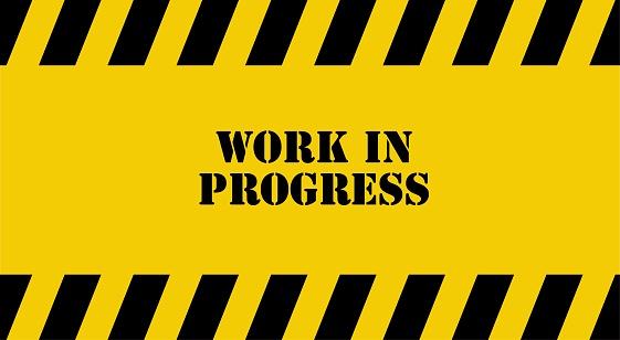 yellow warning sign. Work in progress background.