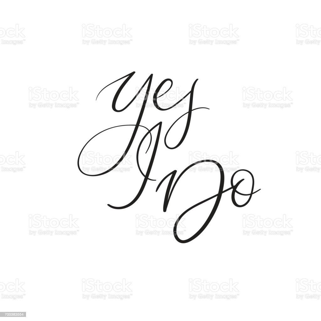 Yes i do handwritten wedding phrase modern calligraphy