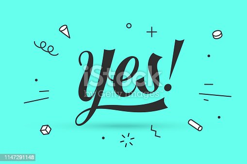 istock Yes. Lettering for banner, poster and sticker concept 1147291148