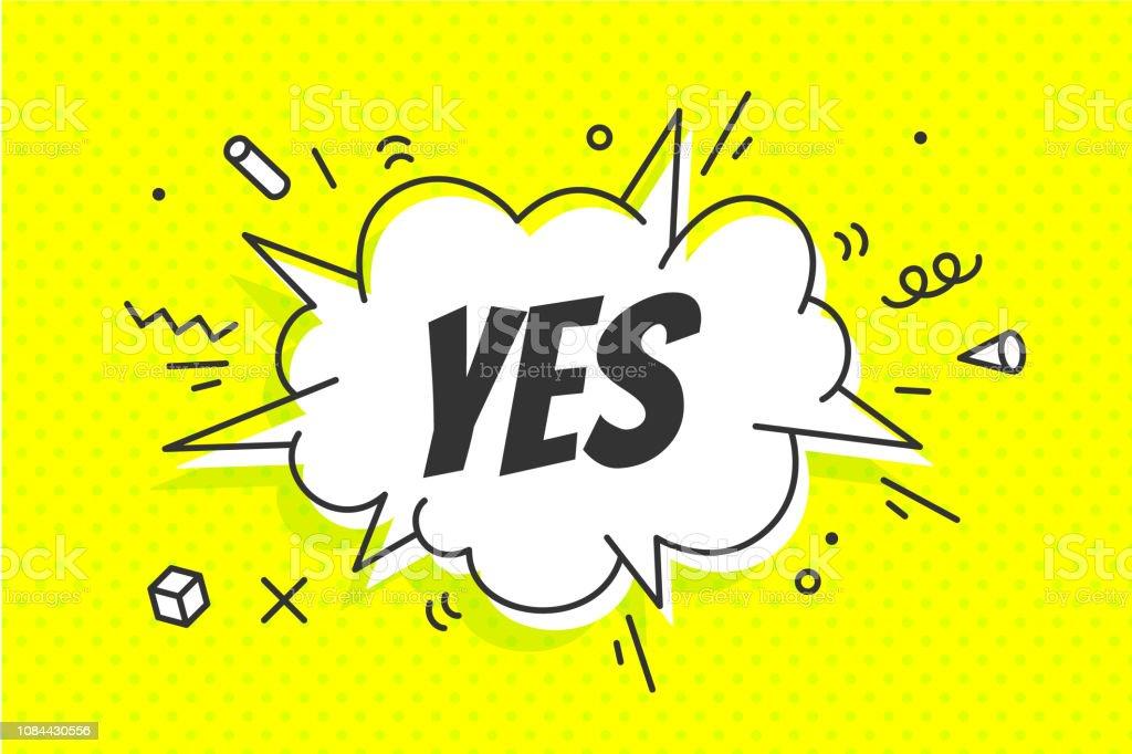 Ja, Sprechblase. Banner, Sprechblase, Poster und Aufkleber - Lizenzfrei Abstrakt Vektorgrafik