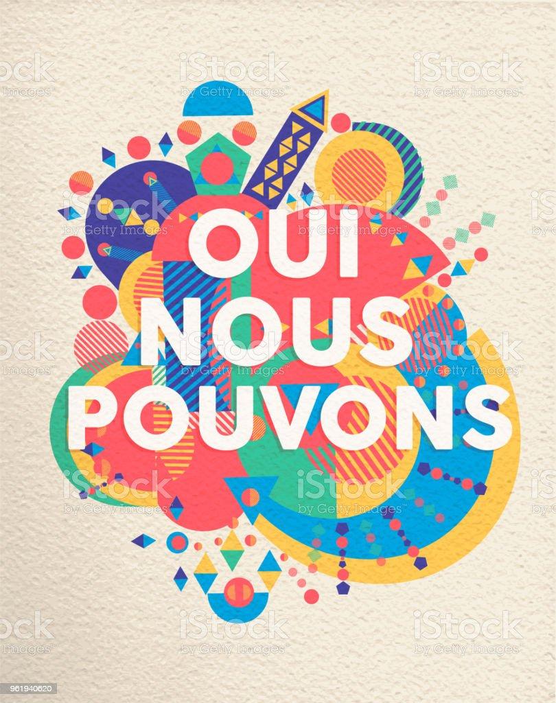 Oui Nous Pouvons Français Affiche De Citation De Motivation