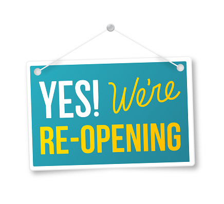 Yes We're Re-Opening Sign