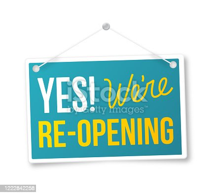 Yes! We're Re-Opening Sign.